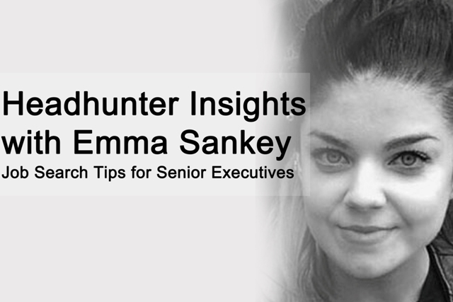 headhunter insights with emma sankey  executive cv tips