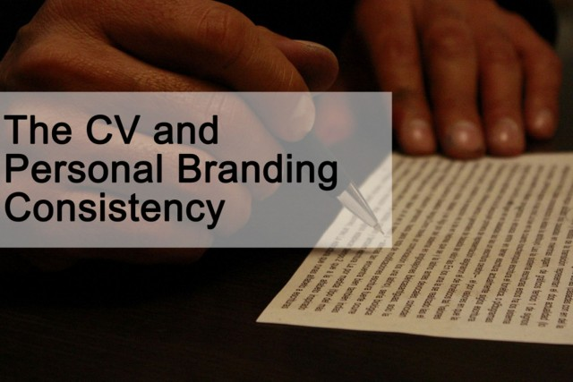 The CV and personal branding consistency