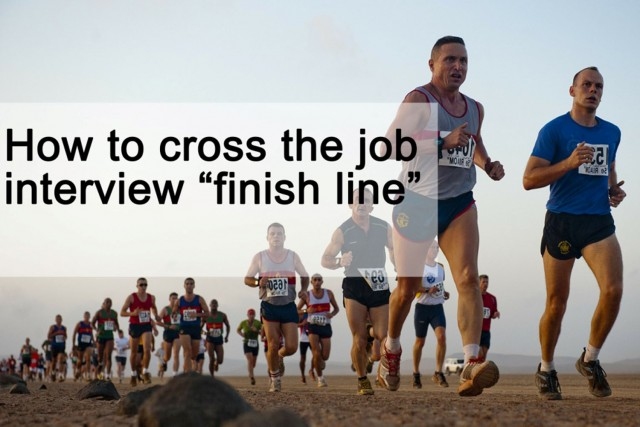 How to cross the job interview finish line