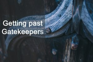 Getting past Gatekeepers [Podcast]