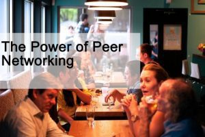 The Power of Peer Networking