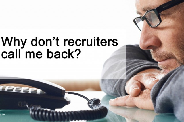 Why dont recruiters call me back?