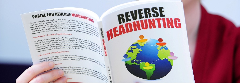Reverse Headhunting Steve Nicholls Career Coach Book