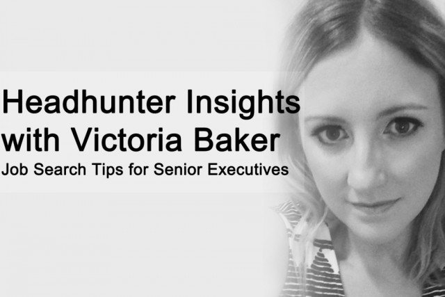 Executive Headhunter Insights with Victoria Baker