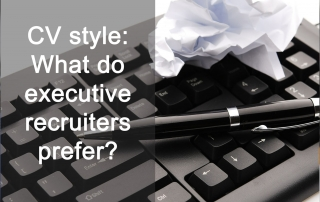 CV style - What do executive recruiters prefer?