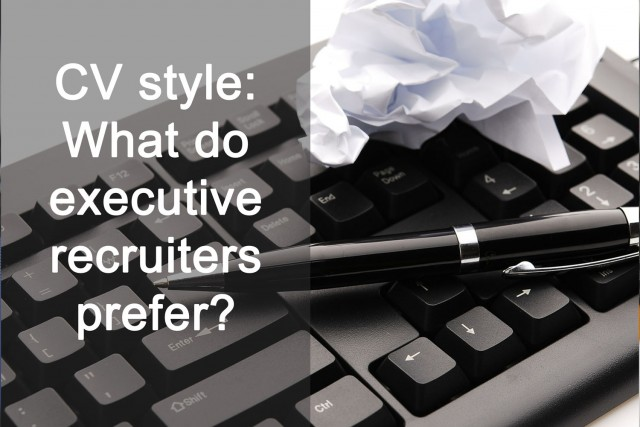 cv style  what do executive recruiters prefer   podcast