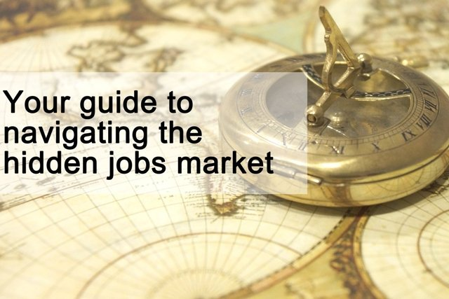 Your guide to navigating the hidden jobs market