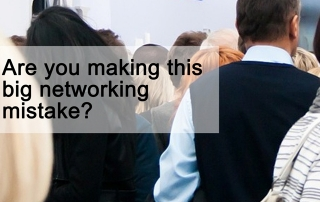 Are you making this big networking mistake?