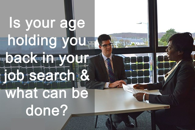 Is your age holding you back in your job search and what can be done?