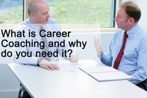 What is Career Coaching and why do you need it as a Senior Executive?