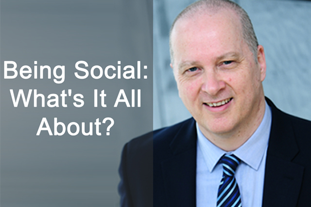 Being Social: What's It All About?