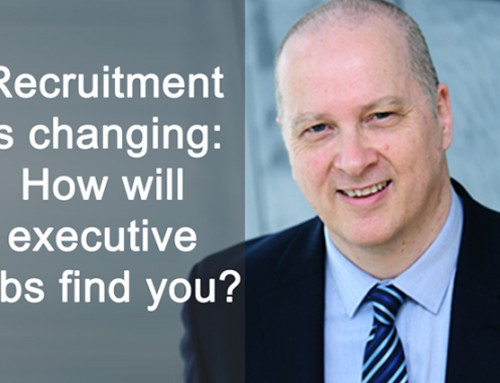 Recruitment is changing: How executive jobs will find you [Podcast]