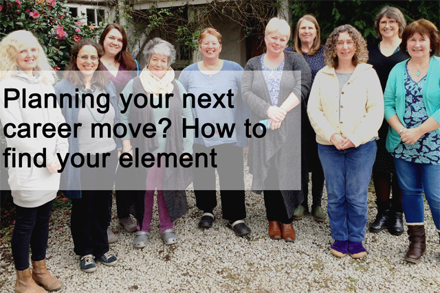 Are you planning your next career move? How to find your element