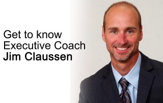 get to know executive coach jim claussen