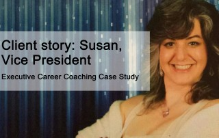Executive Connexions career coaching Client story Susan, Vice President