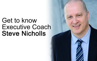 get to know executive coach steve nicholls