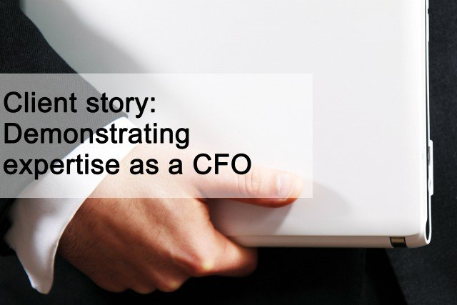 Client story demonstrating expertise as a CFO