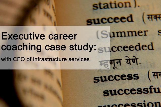 Executive Career Coaching Case Study CFO