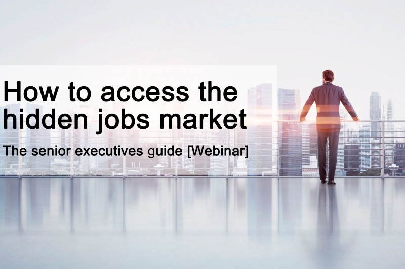 How to access the hidden jobs market using social and digital with Steve Nicholls and Jim Claussen - The executives guide