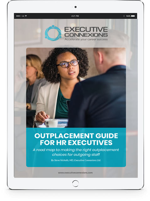 Outplacement Guide for HR Executives Executive Connexions