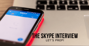 The Skype Interview – let's prep