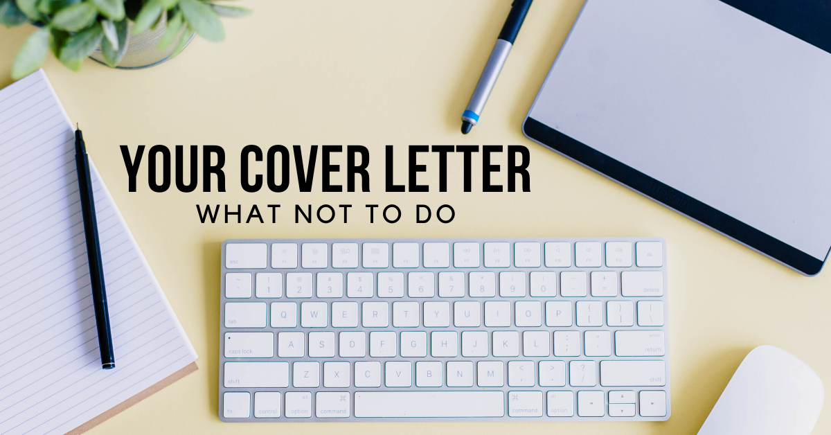 Your cover letter - what not to do