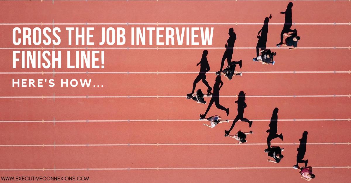Cross the job interview finish line