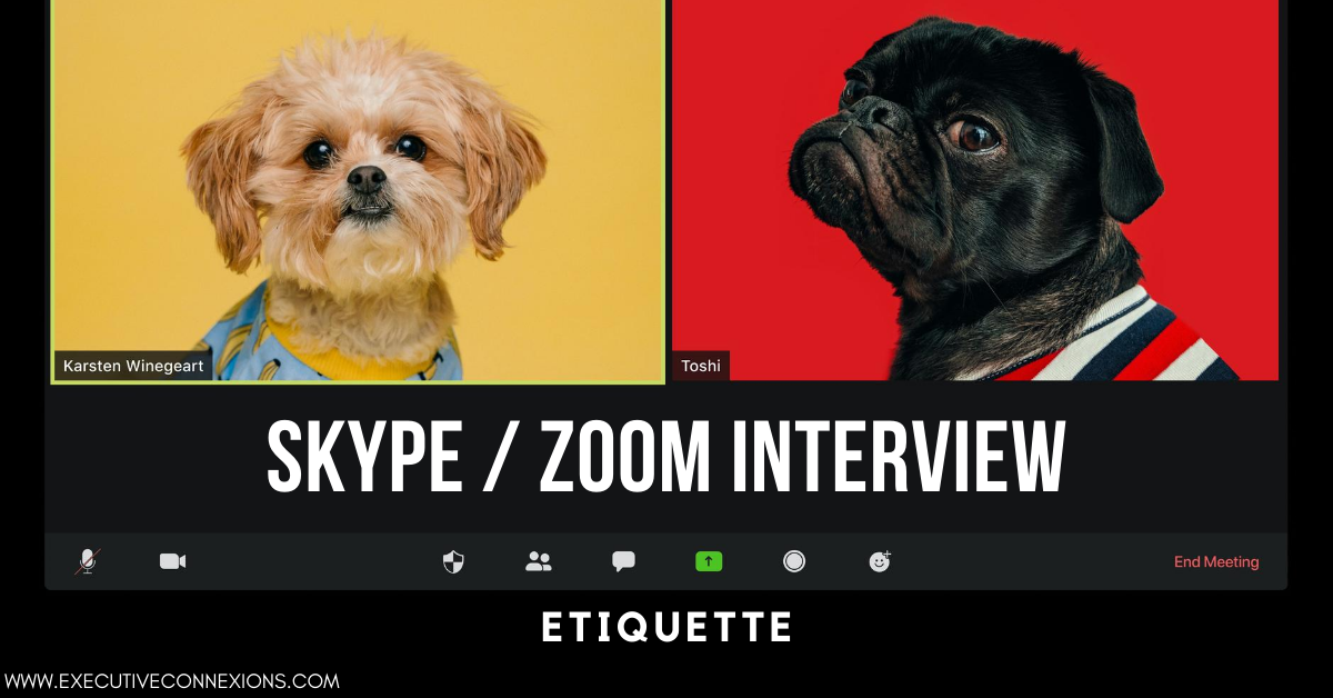 Skype/Zoom call etiquette