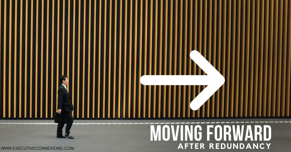 Moving forward after redundancy