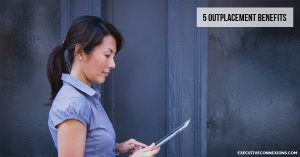 5 Outplacement benefits Executive Connexions