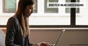 Benefits of Online Career Coaching Executive Connexions