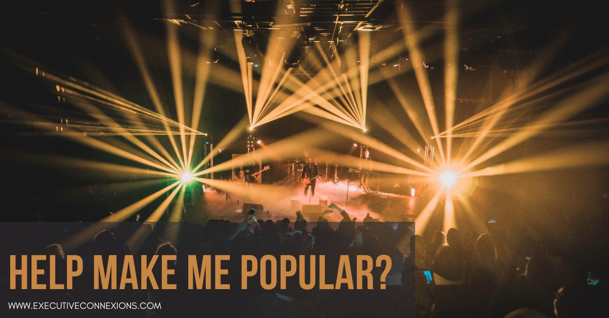 Help Make Me Popular?