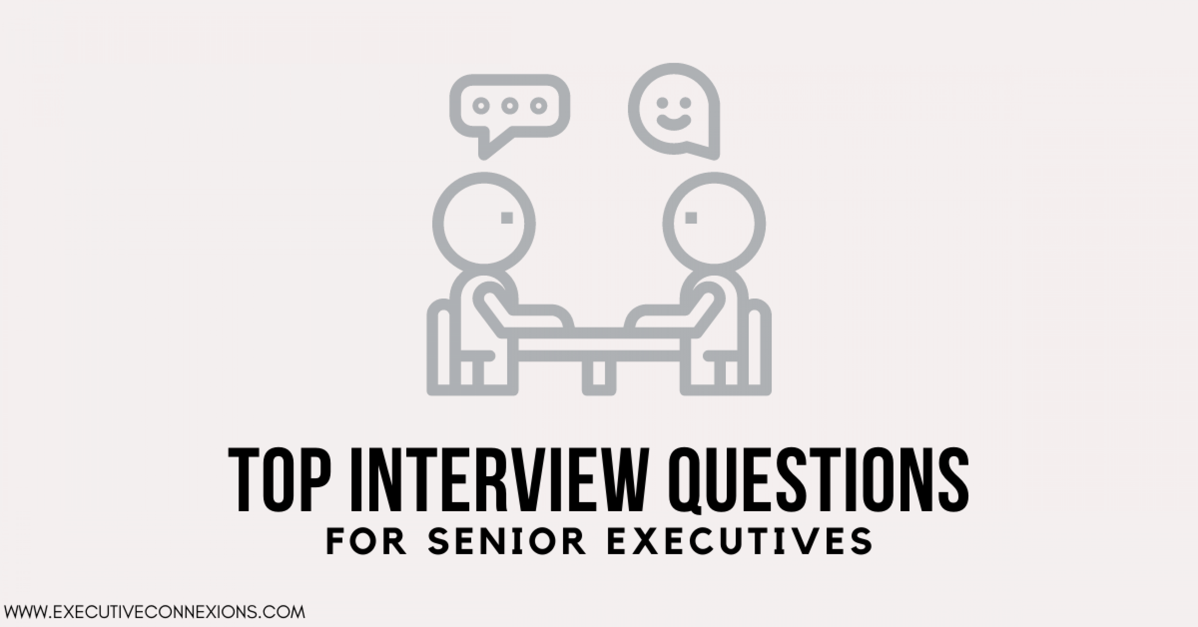 Top interview questions for senior executives