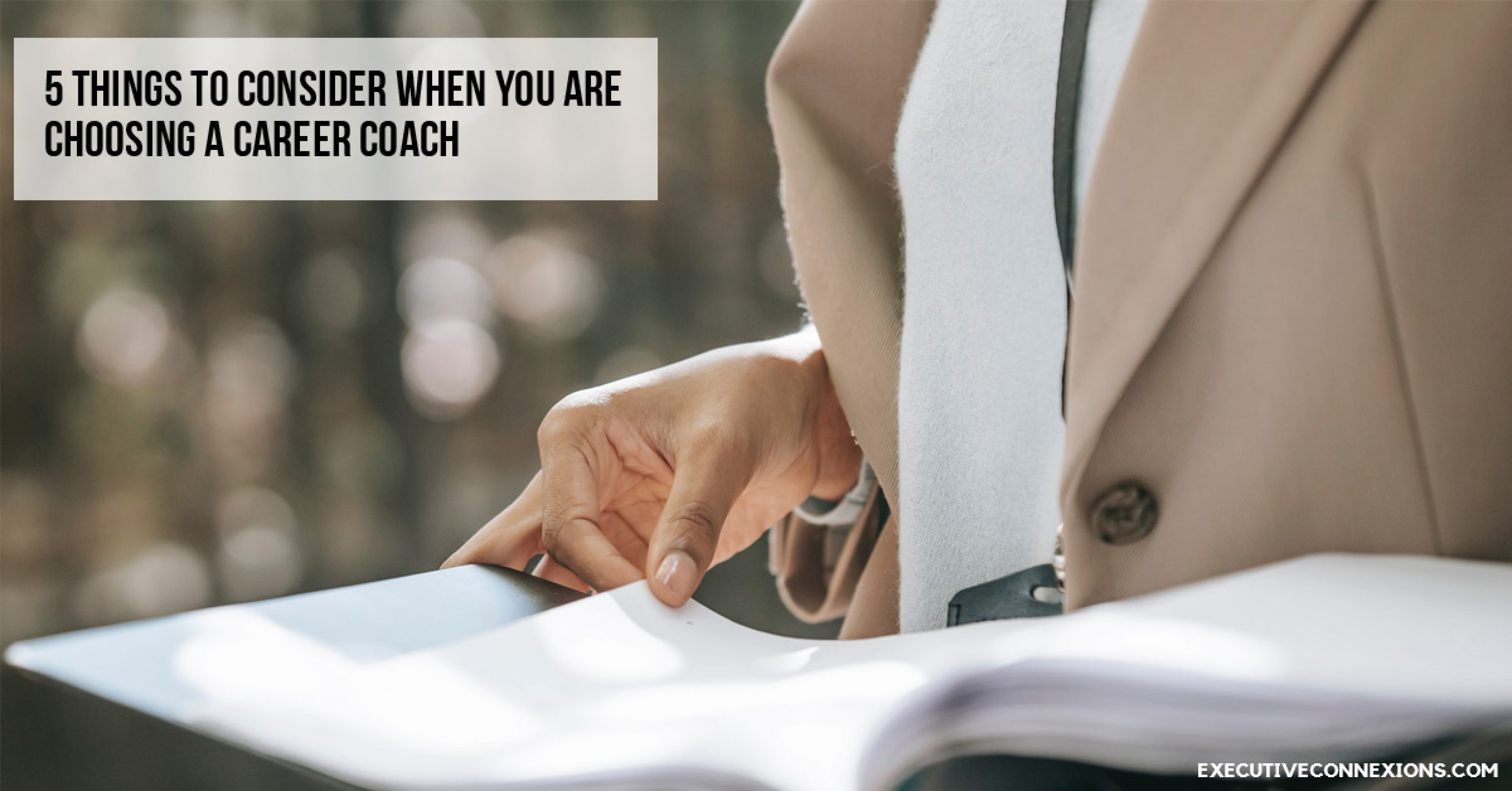 5-things-to-consider-when-you-are-choosing-a-career-coach