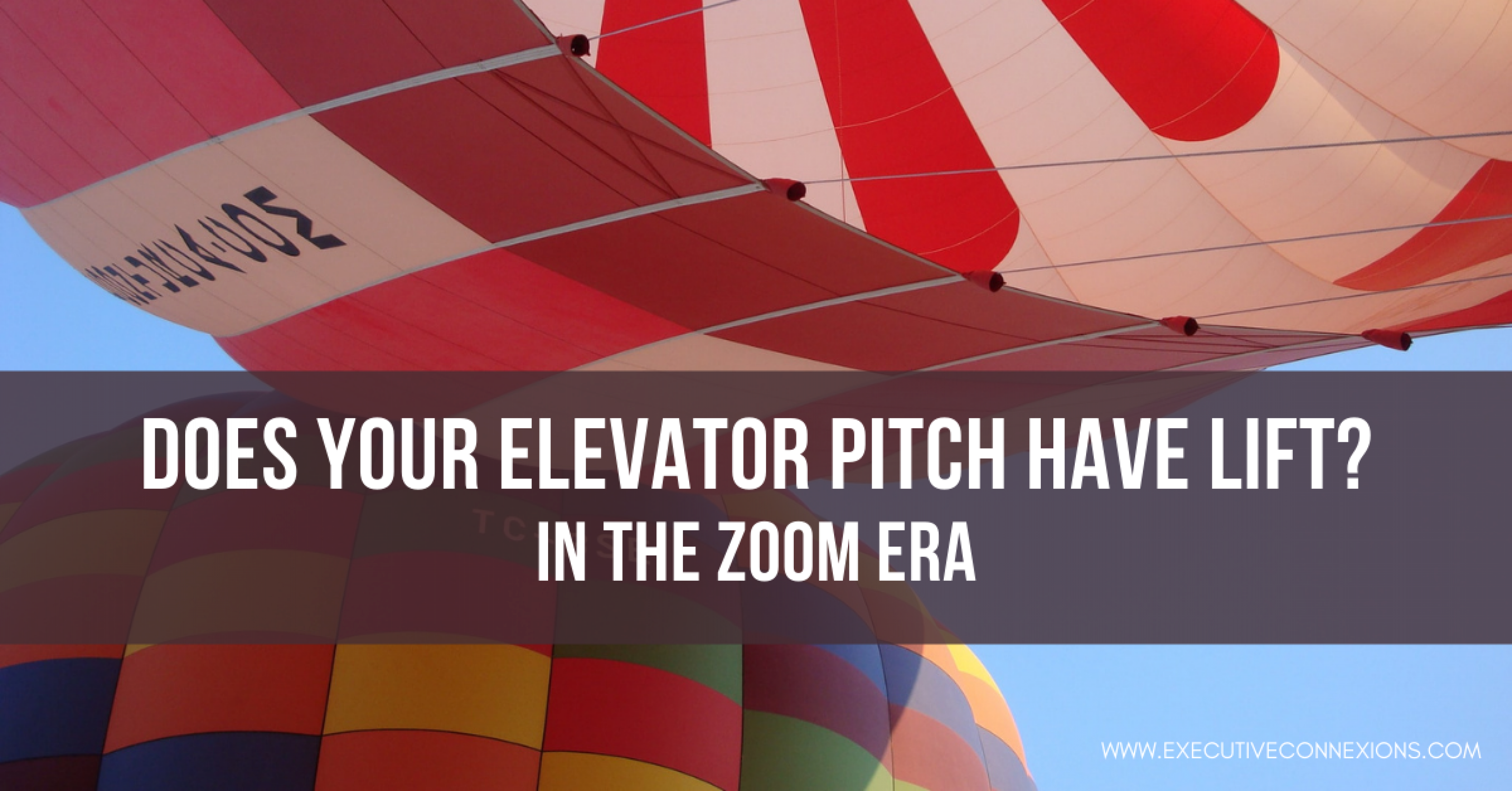 Does Your Elevator Pitch Have Lift?