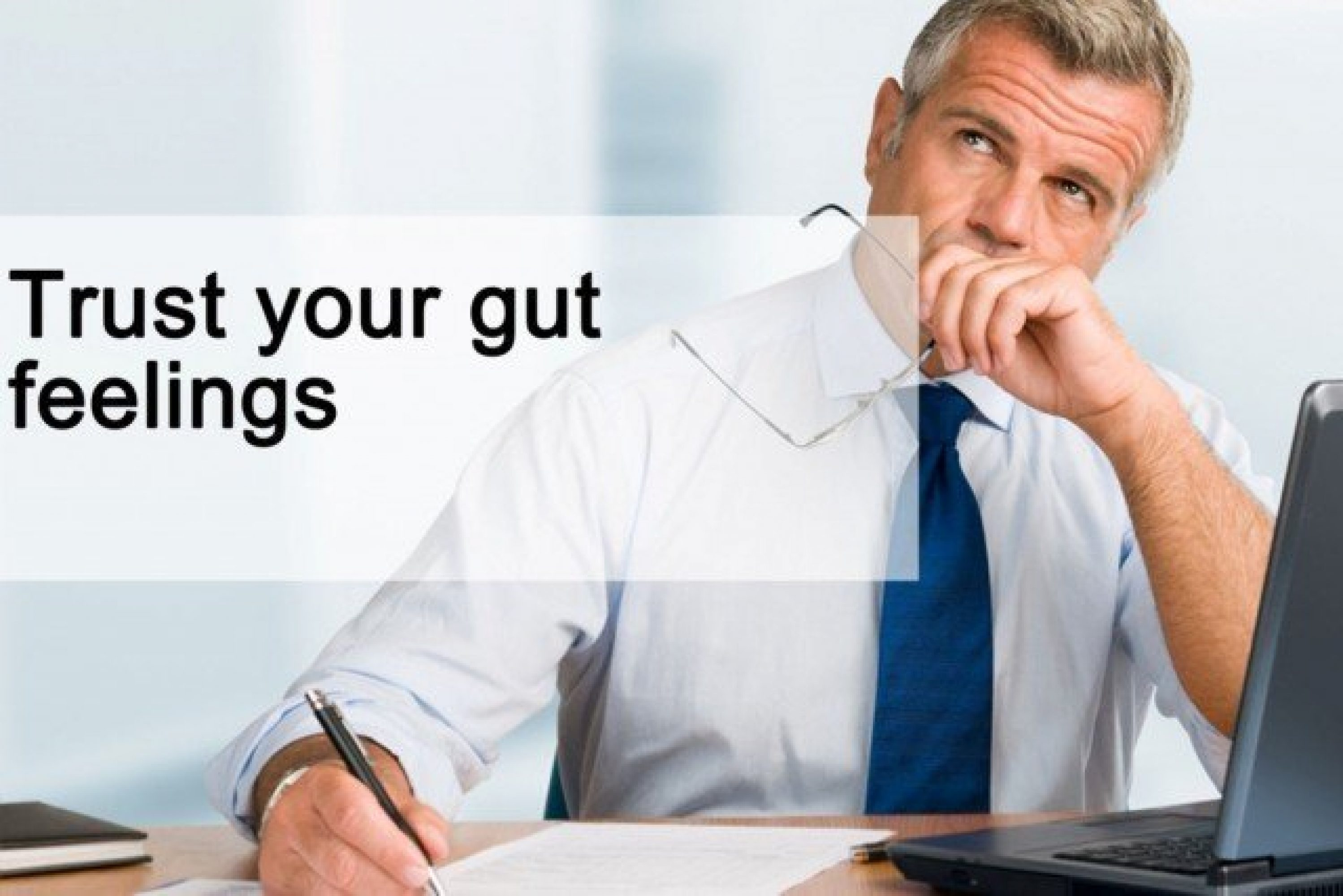 Trust your gut feelings in your job search