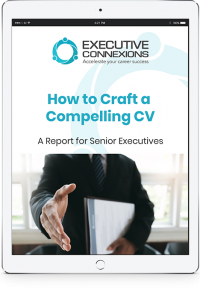 Crafting a compelling CV - CDR Executive Connexions