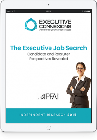 Report - The Executive Job Search: Candidate and Recruiter Perspectives Revealed Executive Connexions
